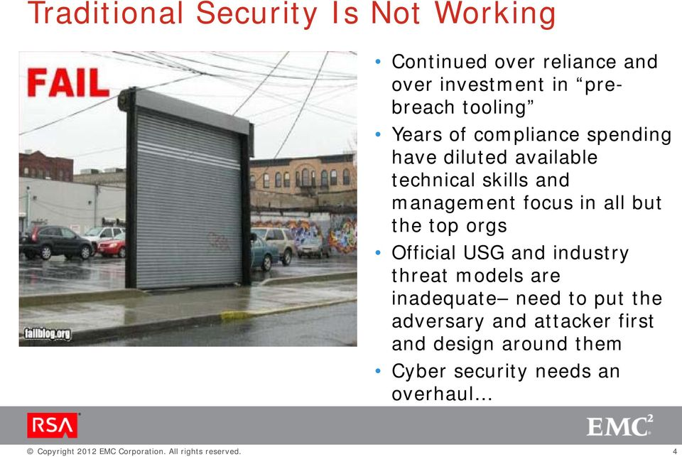 orgs Official USG and industry threat models are inadequate need to put the adversary and attacker first