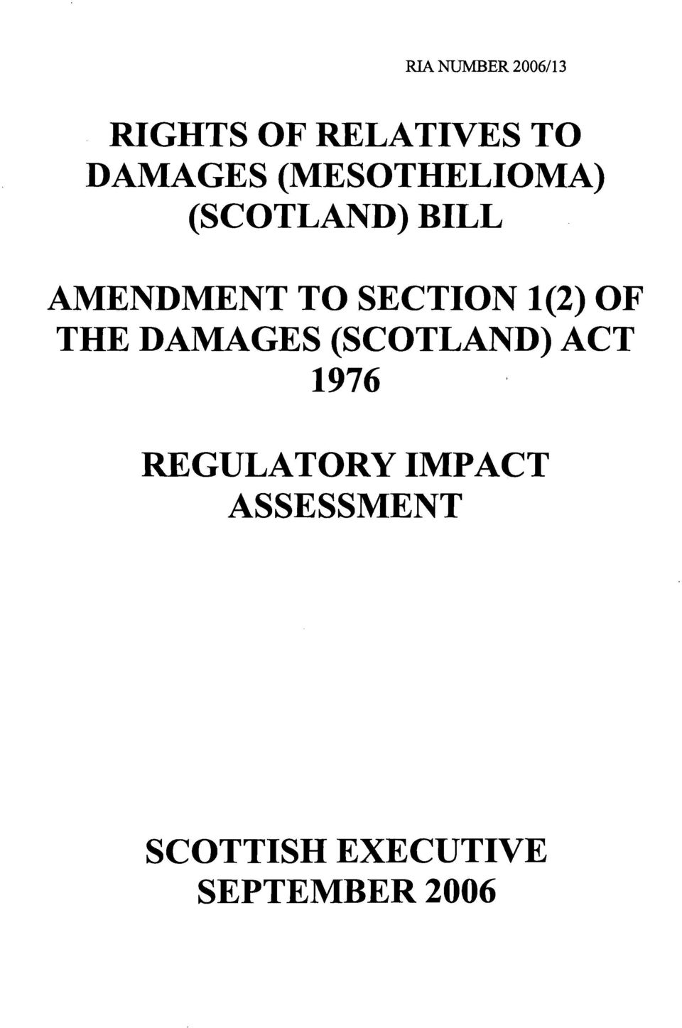 SECTION 1(2) OF THE DAMAGES (SCOTLAND) ACT 1976