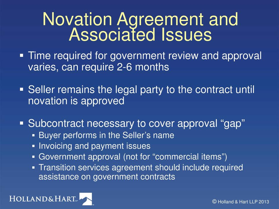 cover approval gap Buyer performs in the Seller s name Invoicing and payment issues Government approval (not