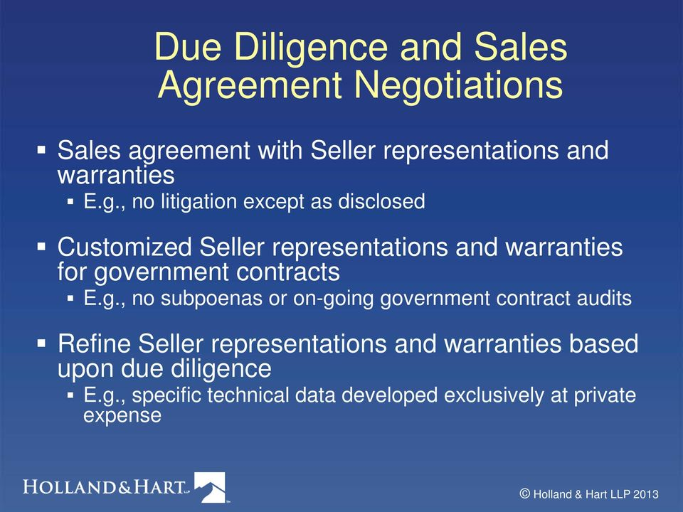 , no litigation except as disclosed Customized Seller representations and warranties for government