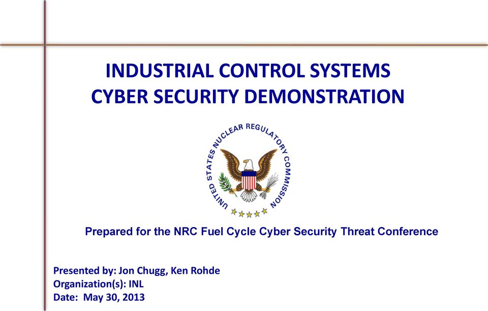 Cyber Security Threat Conference Presented by: