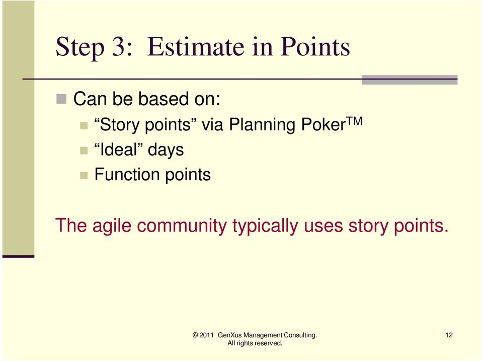 Ideal days Function points The agile