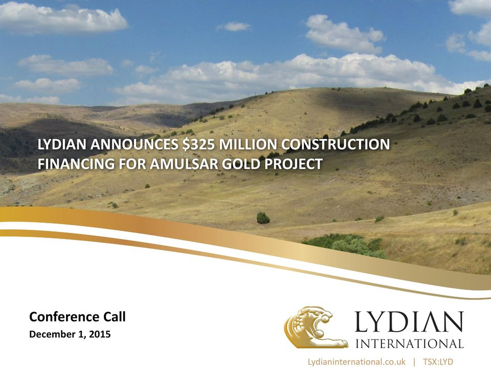 GOLD PROJECT Conference Call
