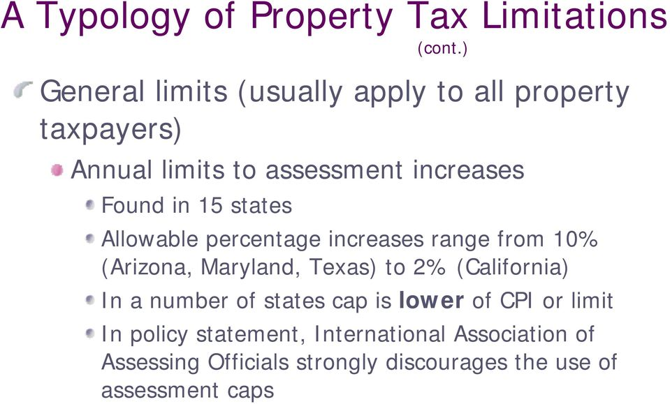15 states Allowable percentage increases range from 10% (Arizona, Maryland, Texas) to 2% (California) In