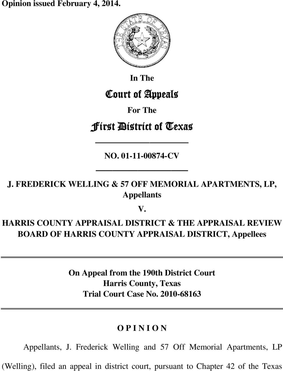 HARRIS COUNTY APPRAISAL DISTRICT & THE APPRAISAL REVIEW BOARD OF HARRIS COUNTY APPRAISAL DISTRICT, Appellees On Appeal from the 190th