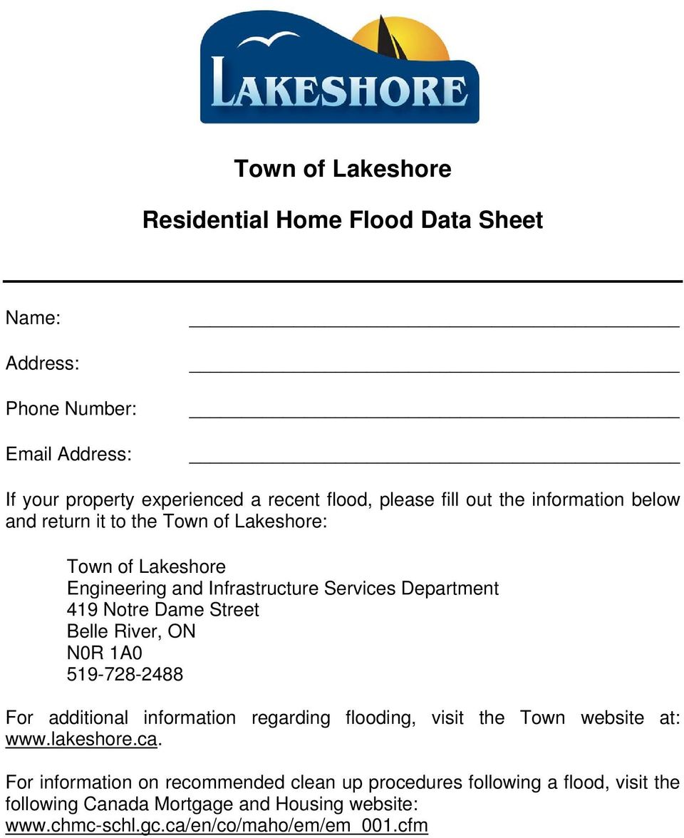 Street Belle River, ON N0R 1A0 519-728-2488 For additional information regarding flooding, visit the Town website at: www.lakeshore.ca.