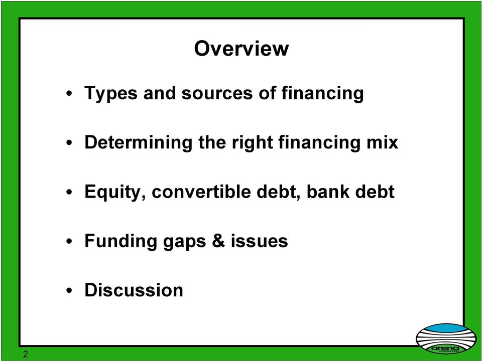 financing mix Equity, convertible