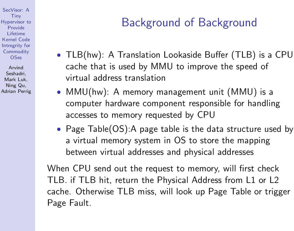 table is the data structure used by a virtual memory system in OS to store the mapping between virtual addresses and physical addresses When CPU send out the