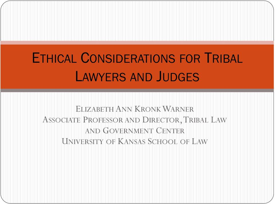 PROFESSOR AND DIRECTOR, TRIBAL LAW AND