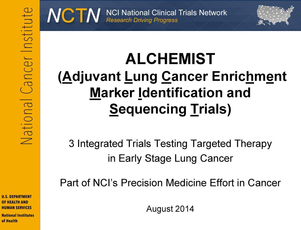 Trials Testing Targeted Therapy in Early Stage Lung