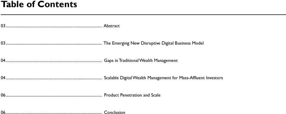 .. Gaps in Traditional Wealth Management 04.