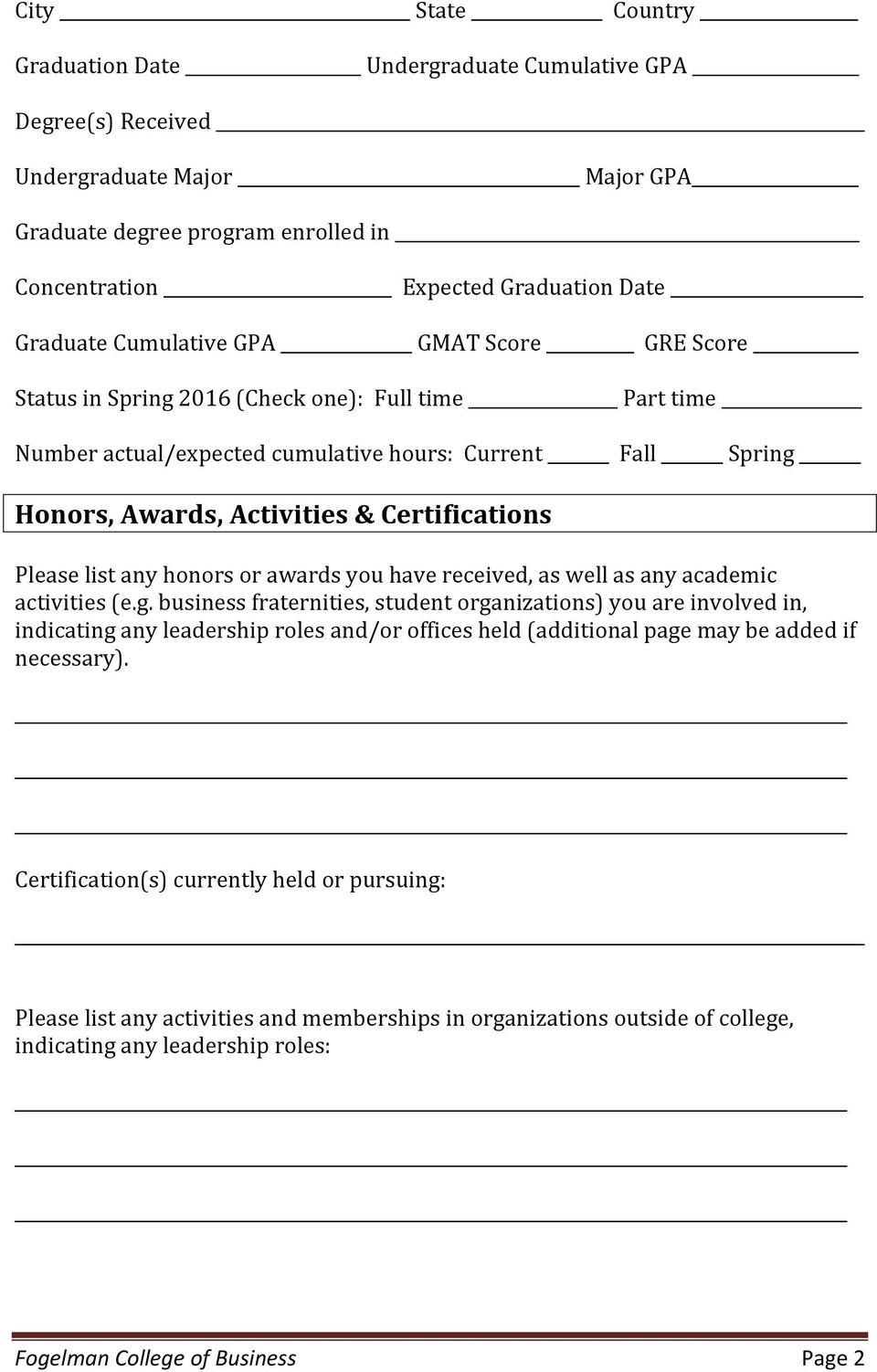 Please list any honors or awards you have received, as well as any academic activities (e.g.