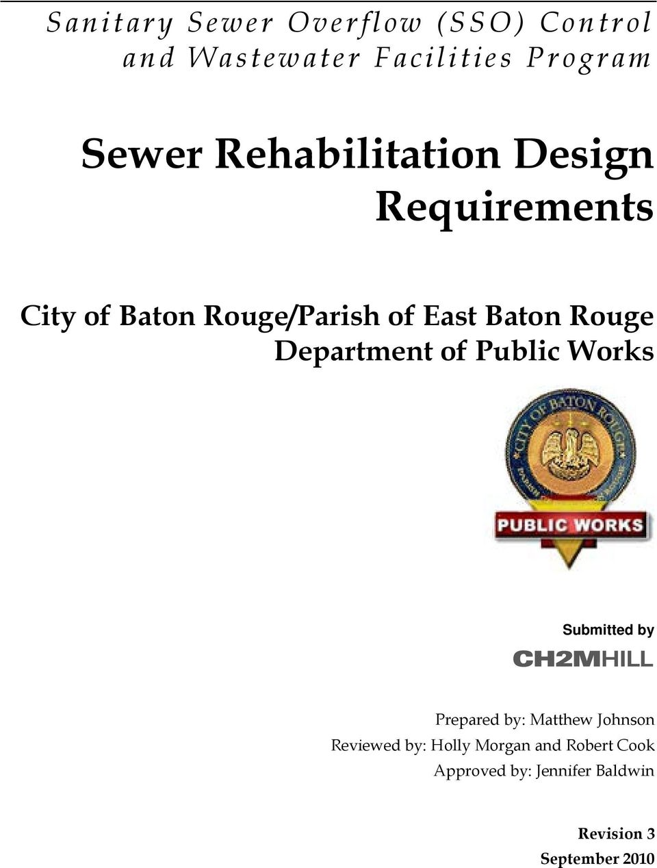 Department of Public Works Submitted by Prepared by: Matthew Johnson Reviewed by: