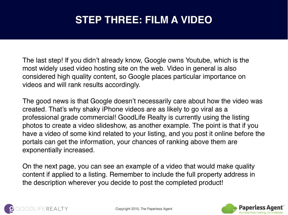The good news is that Google doesn t necessarily care about how the video was created. That s why shaky iphone videos are as likely to go viral as a professional grade commercial!