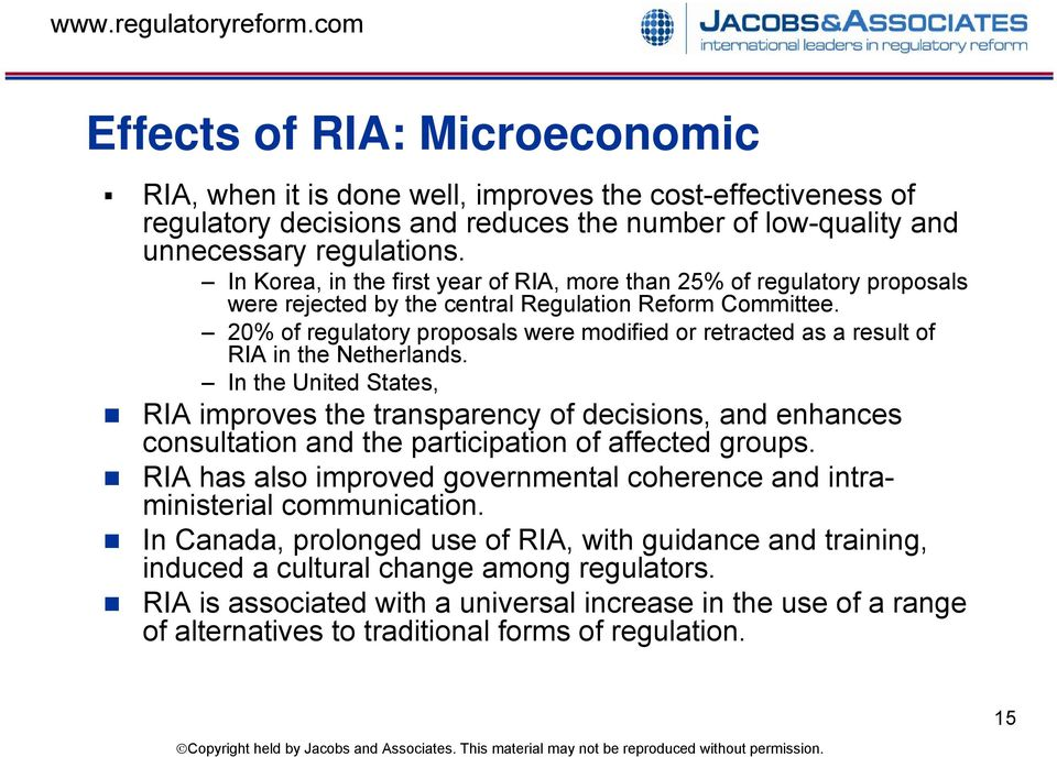 20% of regulatory proposals were modified or retracted as a result of RIA in the Netherlands.