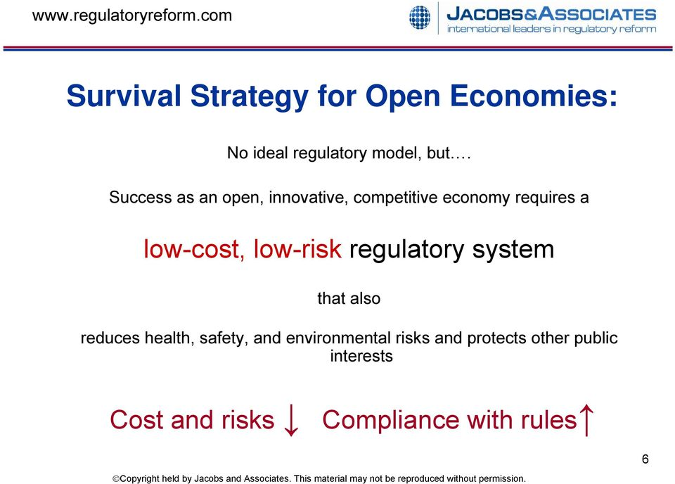 low-risk regulatory system that also reduces health, safety, and
