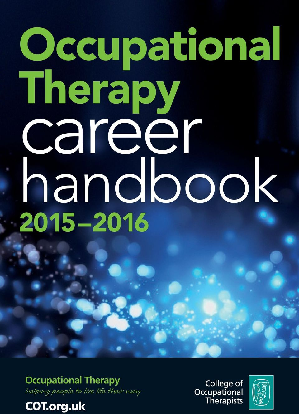Occupational Therapy helping