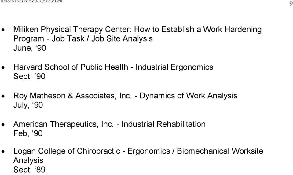 Associates, Inc. - Dynamics of Work Analysis July, 90 American Therapeutics, Inc.