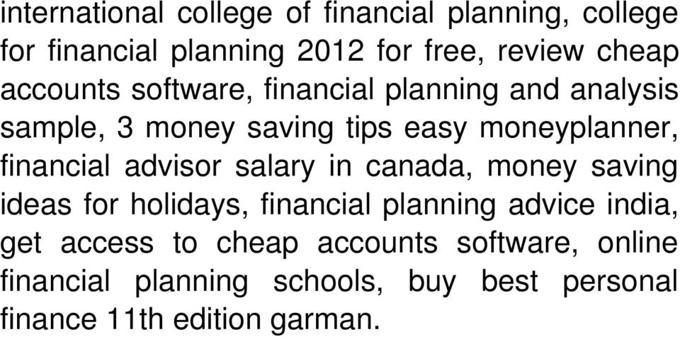 financial advisor salary in canada, money saving ideas for holidays, financial planning advice india, get