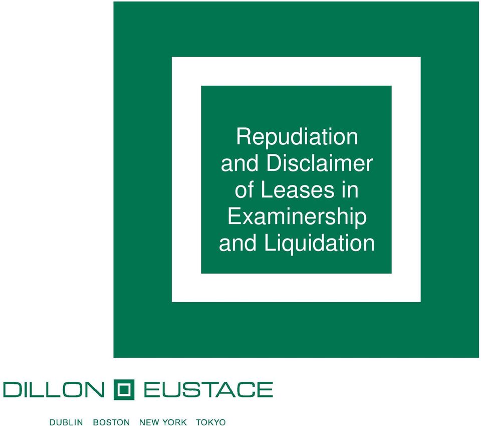 Repudiation and Disclaimer of Leases in Examinership and