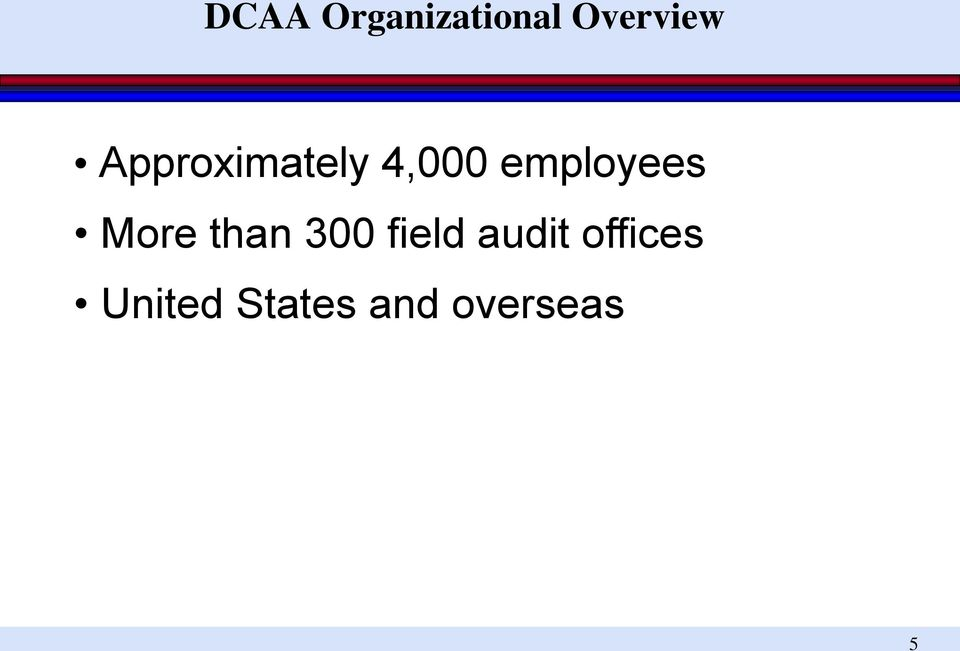 More than 300 field audit