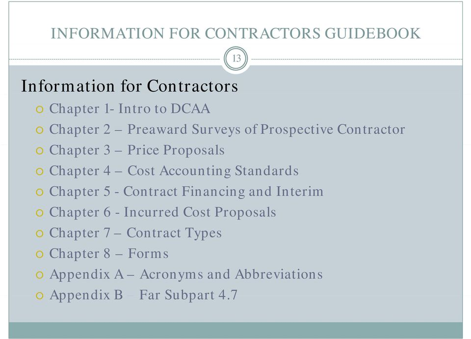 Accounting Standards Chapter 5 - Contract Financing and Interim Chapter 6 - Incurred Cost