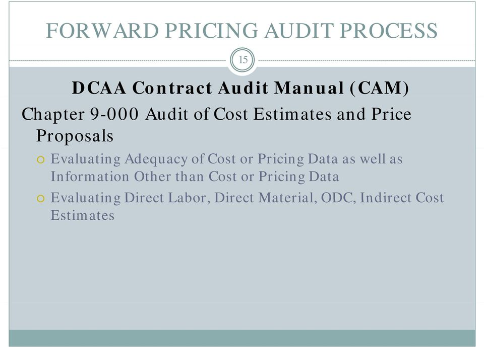 Pricing Data as well as Information Other than Cost or Pricing