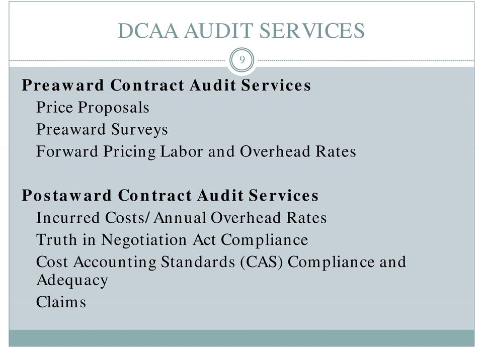 Contract Audit Services Incurred Costs/Annual Overhead Rates Truth in