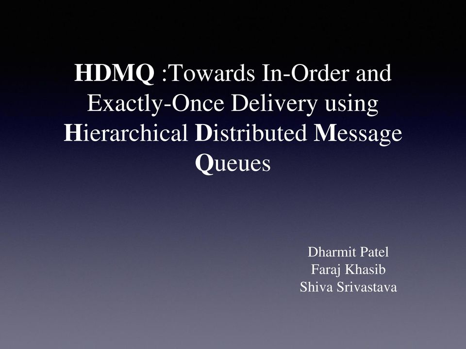 Hierarchical Distributed Message
