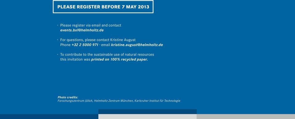 de To contribute to the sustainable use of natural resources this invitation was printed on 100 %