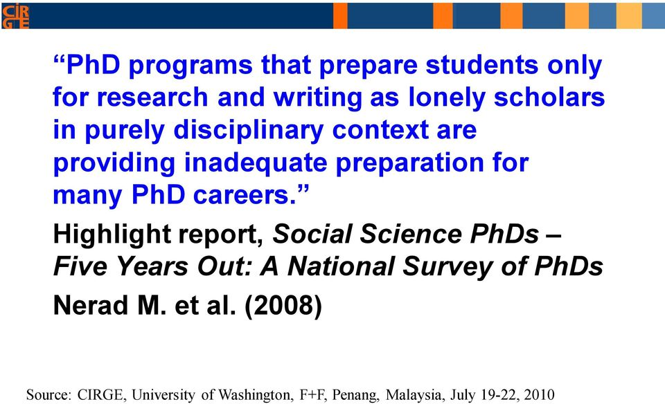 inadequate preparation for many PhD careers.