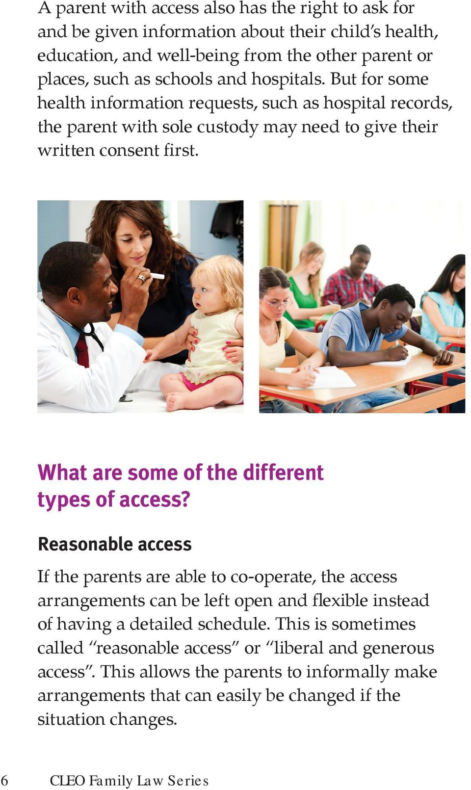 What are some of the different types of access?