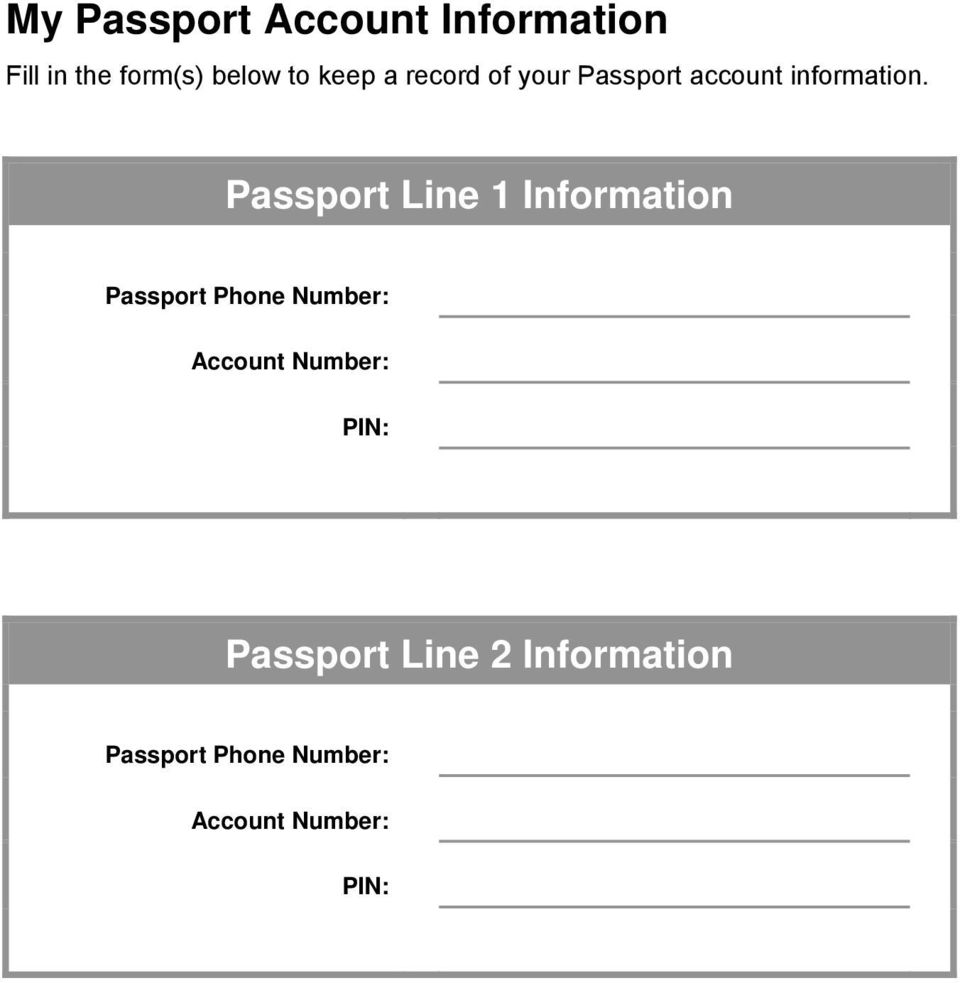 Passport Line 1 Information Passport Phone Number: Account