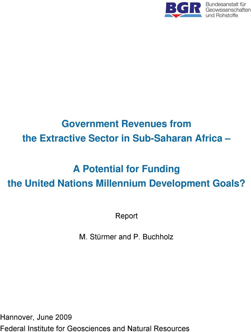 Development Goals? Report M. Stürmer and P.