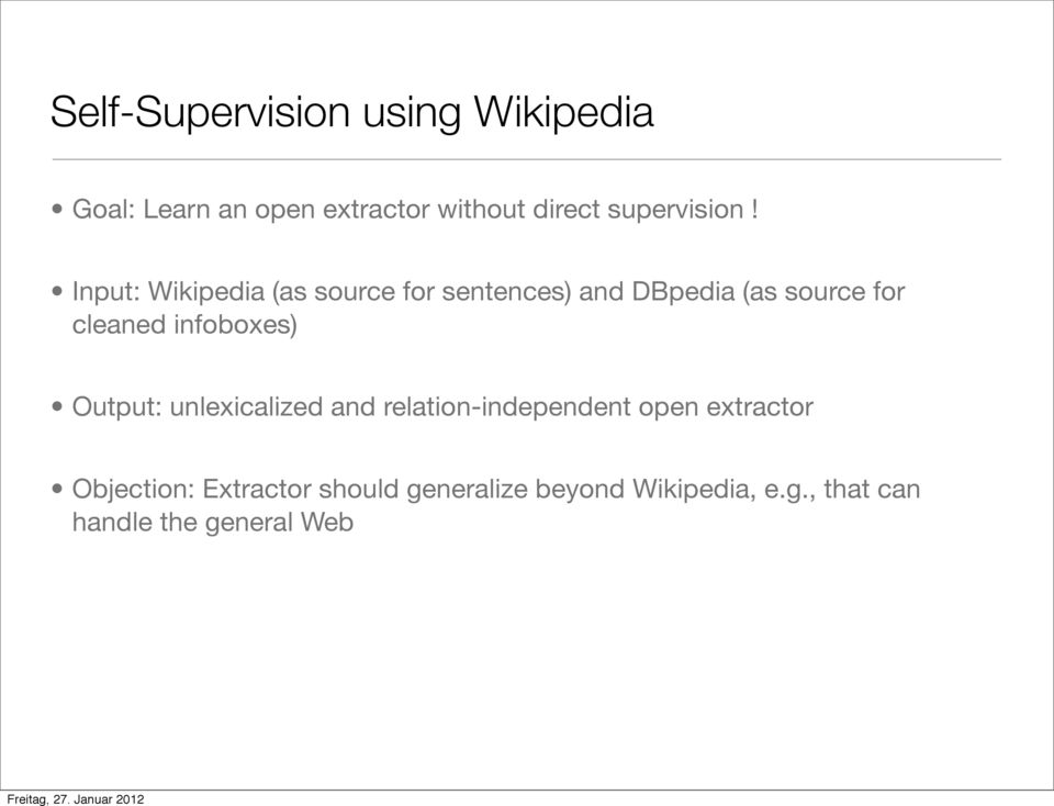 Input: Wikipedia (as source for sentences) and DBpedia (as source for cleaned