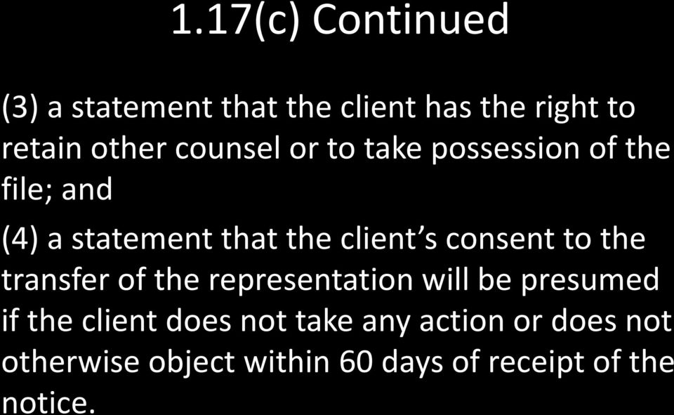 consent to the transfer of the representation will be presumed if the client does