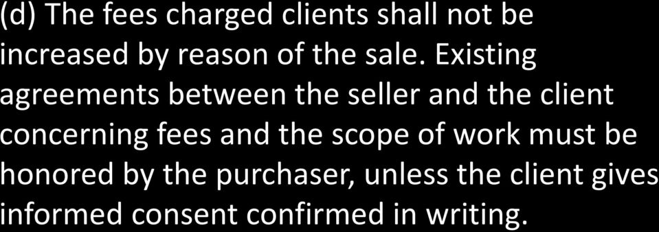 Existing agreements between the seller and the client concerning