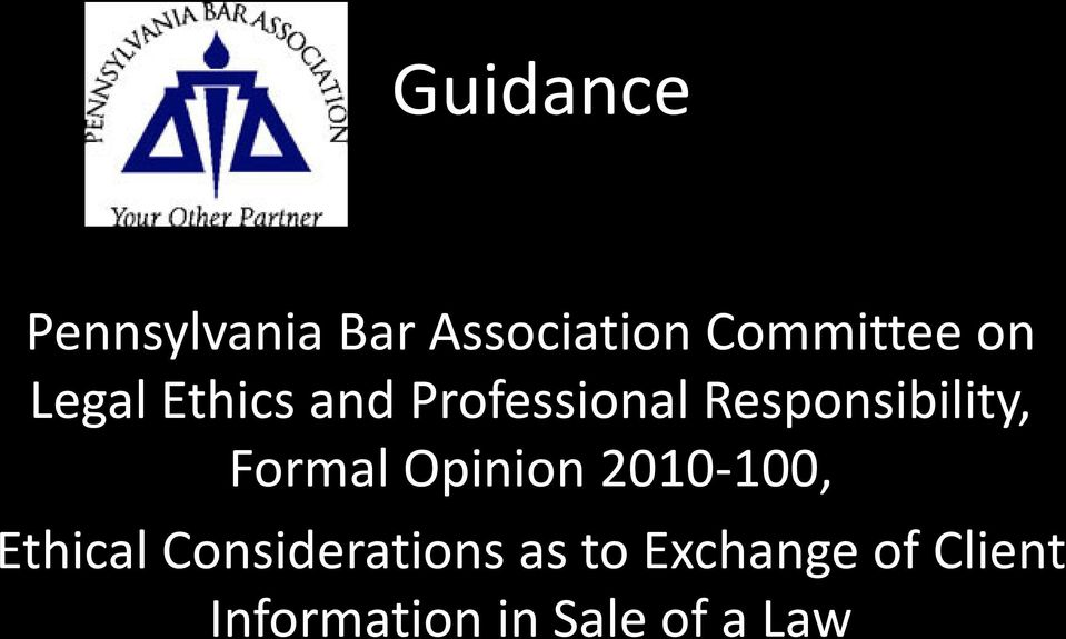 Formal Opinion 2010-100, Ethical Considerations