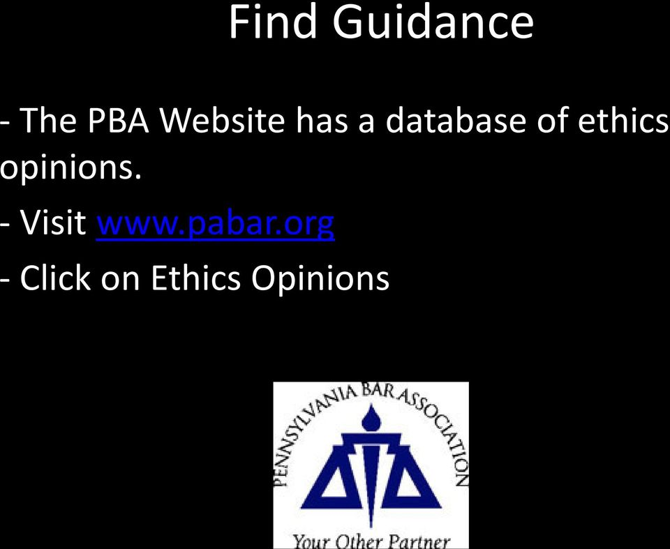 ethics opinions. - Visit www.