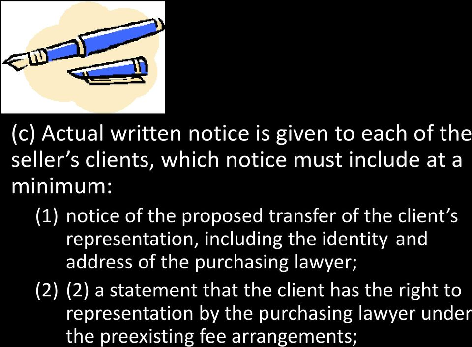 including the identity and address of the purchasing lawyer; (2) (2) a statement that the