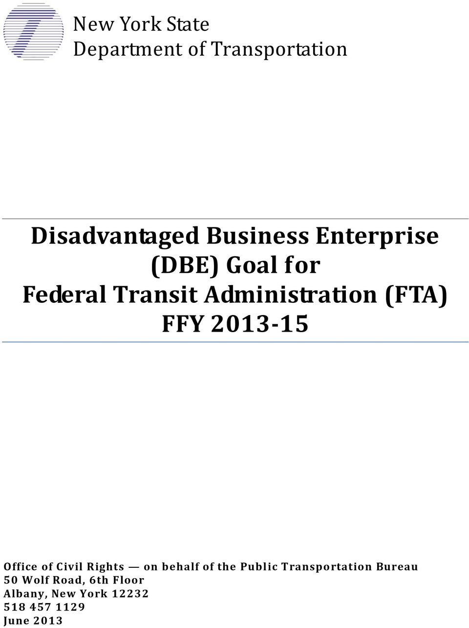 2013-15 Office of Civil Rights on behalf of the Public Transportation