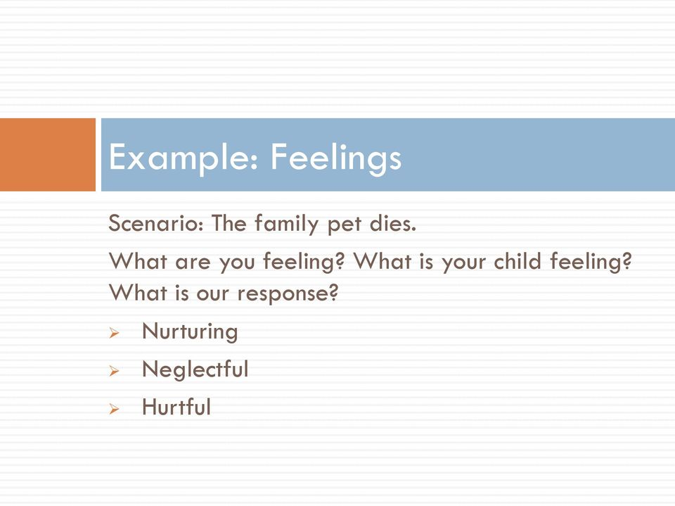 What is your child feeling?