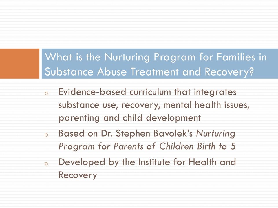 issues, parenting and child development Based on Dr.