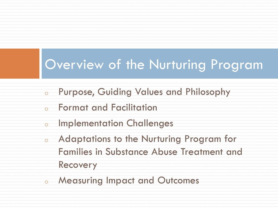 Challenges Adaptations to the Nurturing Program for Families in