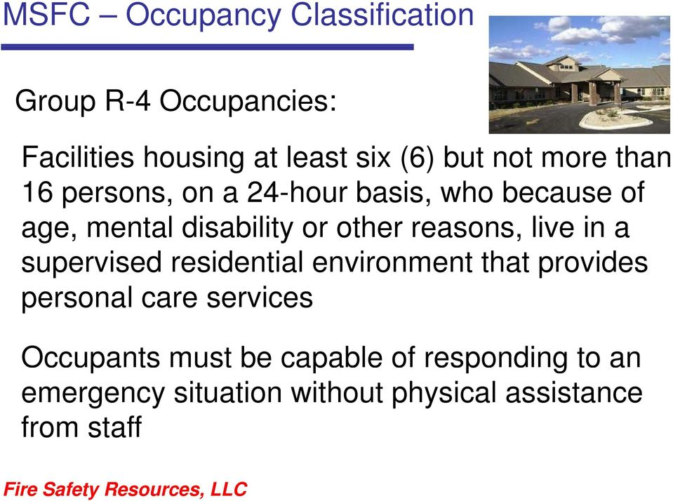 reasons, live in a supervised residential environment that provides personal care services