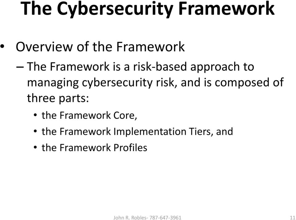 composed of three parts: the Framework Core, the Framework