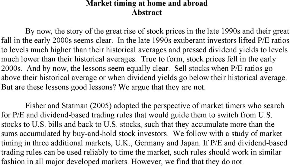 True to form, stock prices fell in the early 2000s. And by now, the lessons seem equally clear.