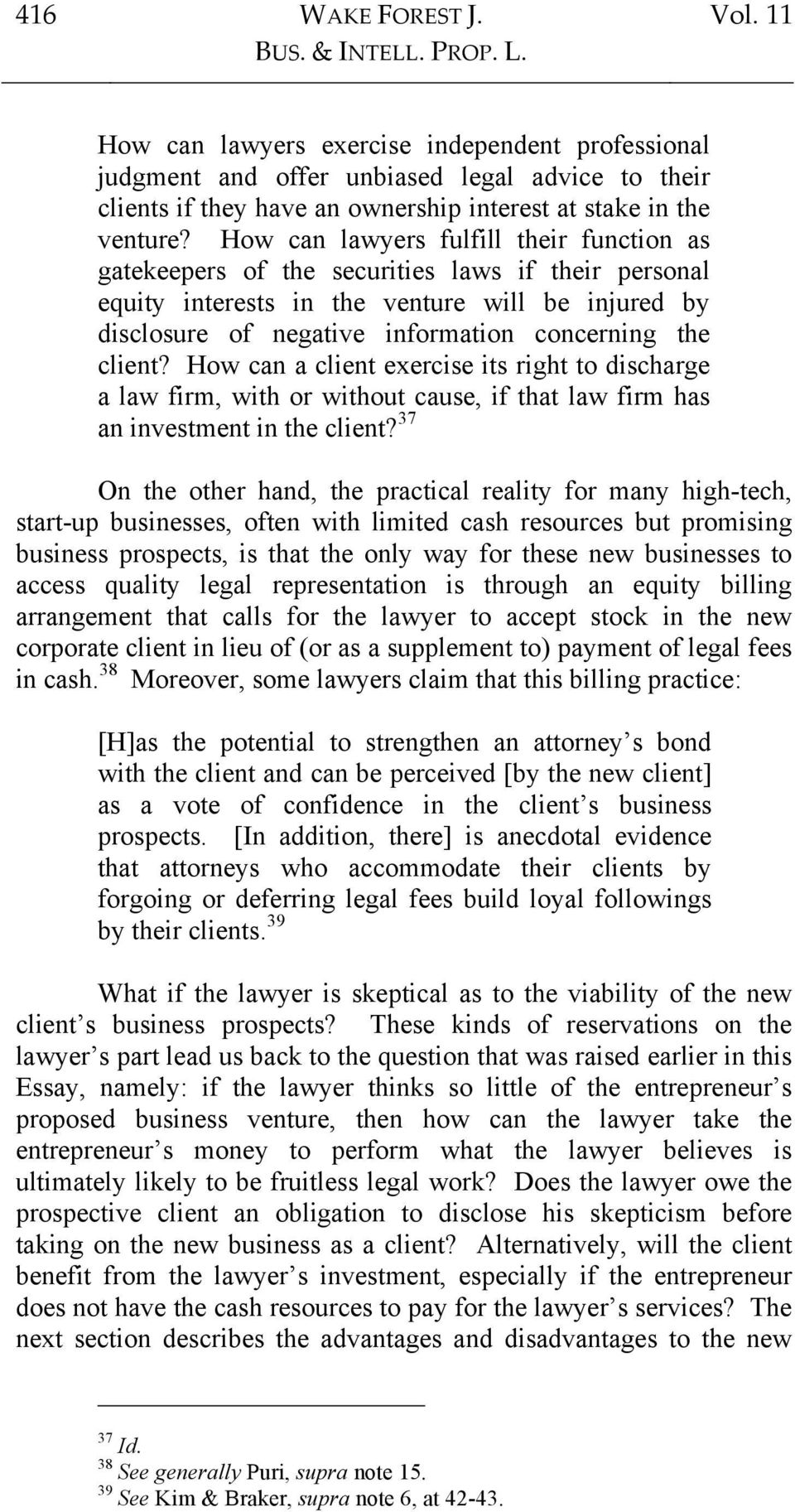 How can lawyers fulfill their function as gatekeepers of the securities laws if their personal equity interests in the venture will be injured by disclosure of negative information concerning the