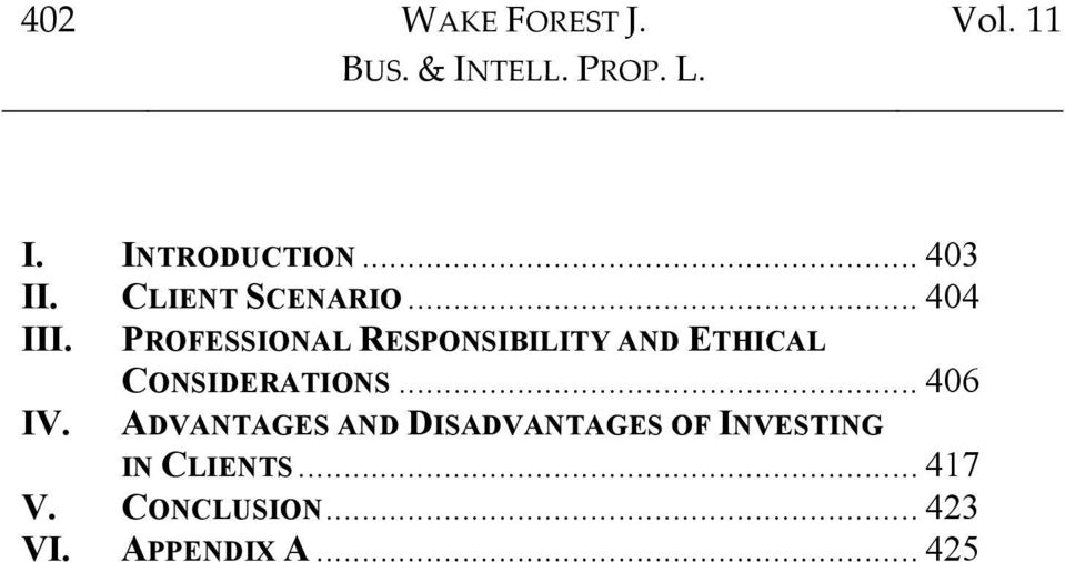 PROFESSIONAL RESPONSIBILITY AND ETHICAL CONSIDERATIONS... 406 IV.