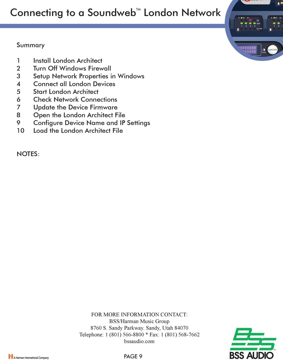 9 Configure Device Name and IP Settings 10 Load the London Architect File NOTES: FOR MORE INFORMATION CONTACT: BSS/Harman